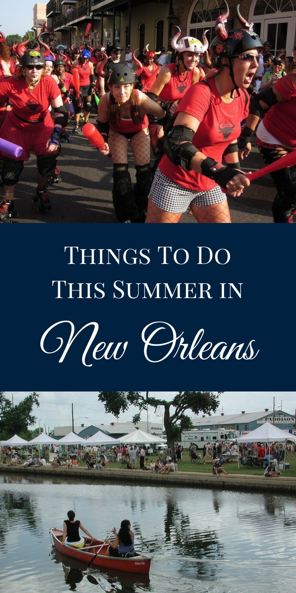 With so many incredible festivals and events taking place throughout the summer months, a summer vacation in New Orleans is a must.