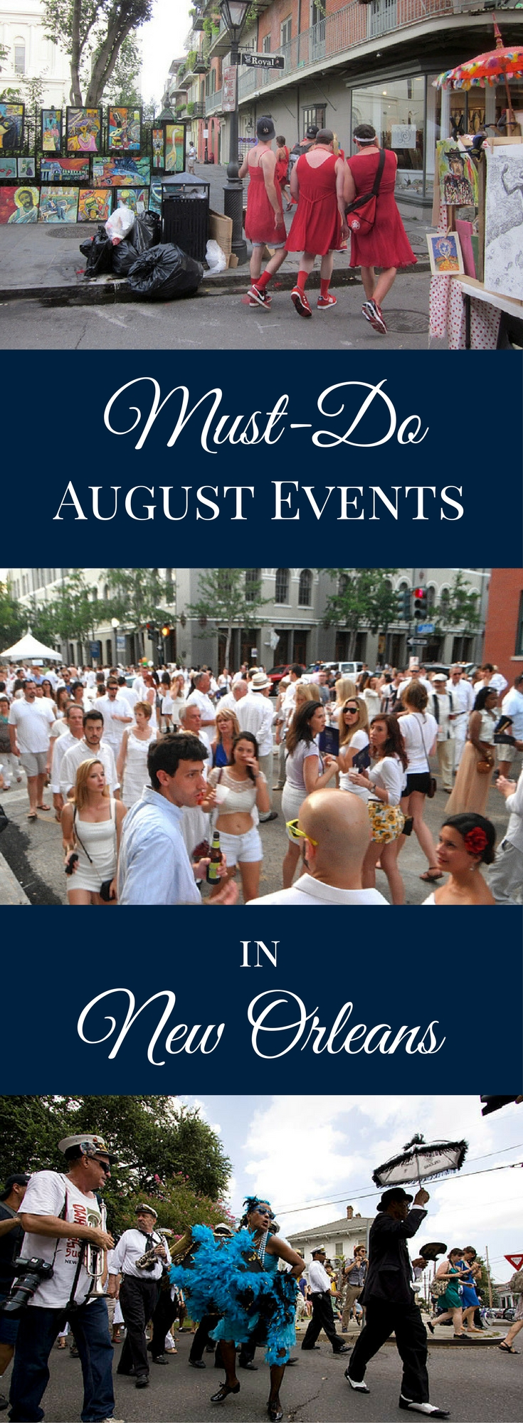 August in New Orleans brings plenty of summer fun. From White Linen Night to Red Dress Run, add these festive events to your New Orleans vacation plans.