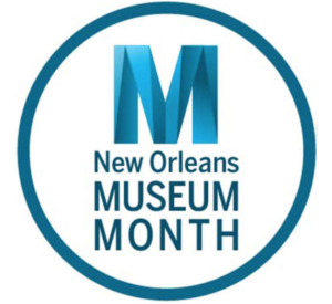 Museum Month in New Orleans